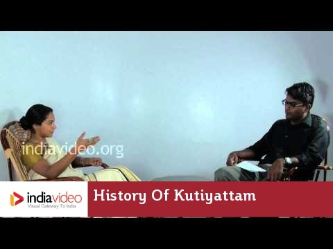 History of Kutiyattam - Interview with Kapila Venu