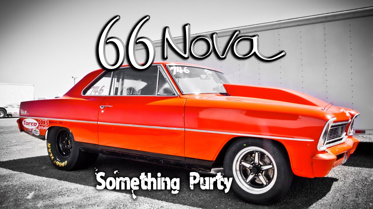 1966 Chevy II Nova - Something Purty - drag race car