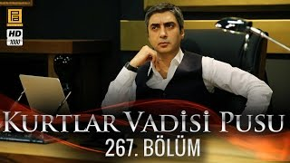 Video Kurtlar Vadisi Pusu 267. Bölüm download MP3, 3GP, MP4, WEBM, AVI, FLV November 2018