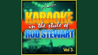 Some Guys Have All the Luck (In the Style of Rod Stewart) (Karaoke Version)