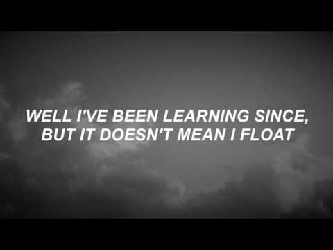 Float - The Neighbourhood Lyrics