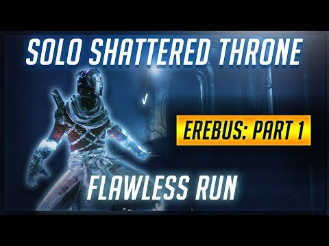 Destiny 2 | Solo Shattered Throne Flawess Run Warlock - Part 1: Erebus thumbnail