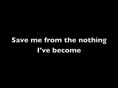 Bring Me To Life ~ Evanescence Lyrics