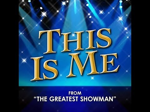 The Greatest Showman Cover - This Is Me!