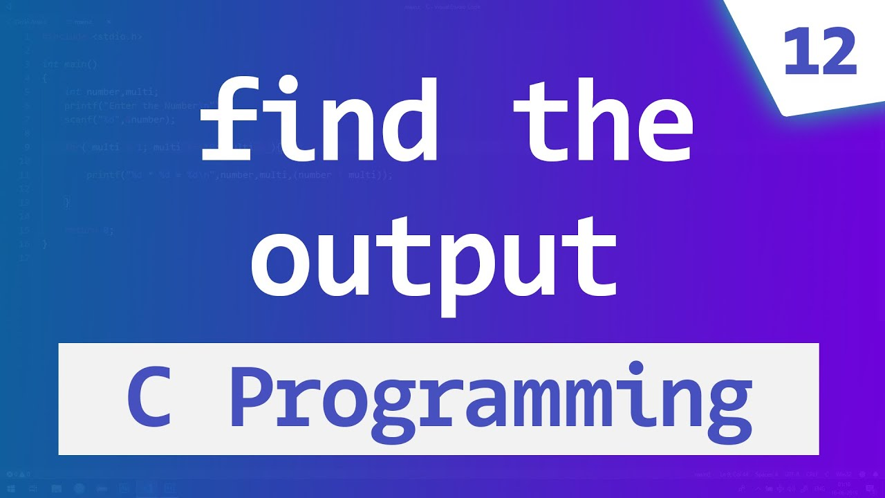 What Is The Output | C Programming Questions U0026 Answers | Video Tutorials    YouTube