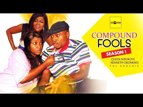 Compound Fools [Part 1] - 2015 Latest Nigerian Nollywood Movies