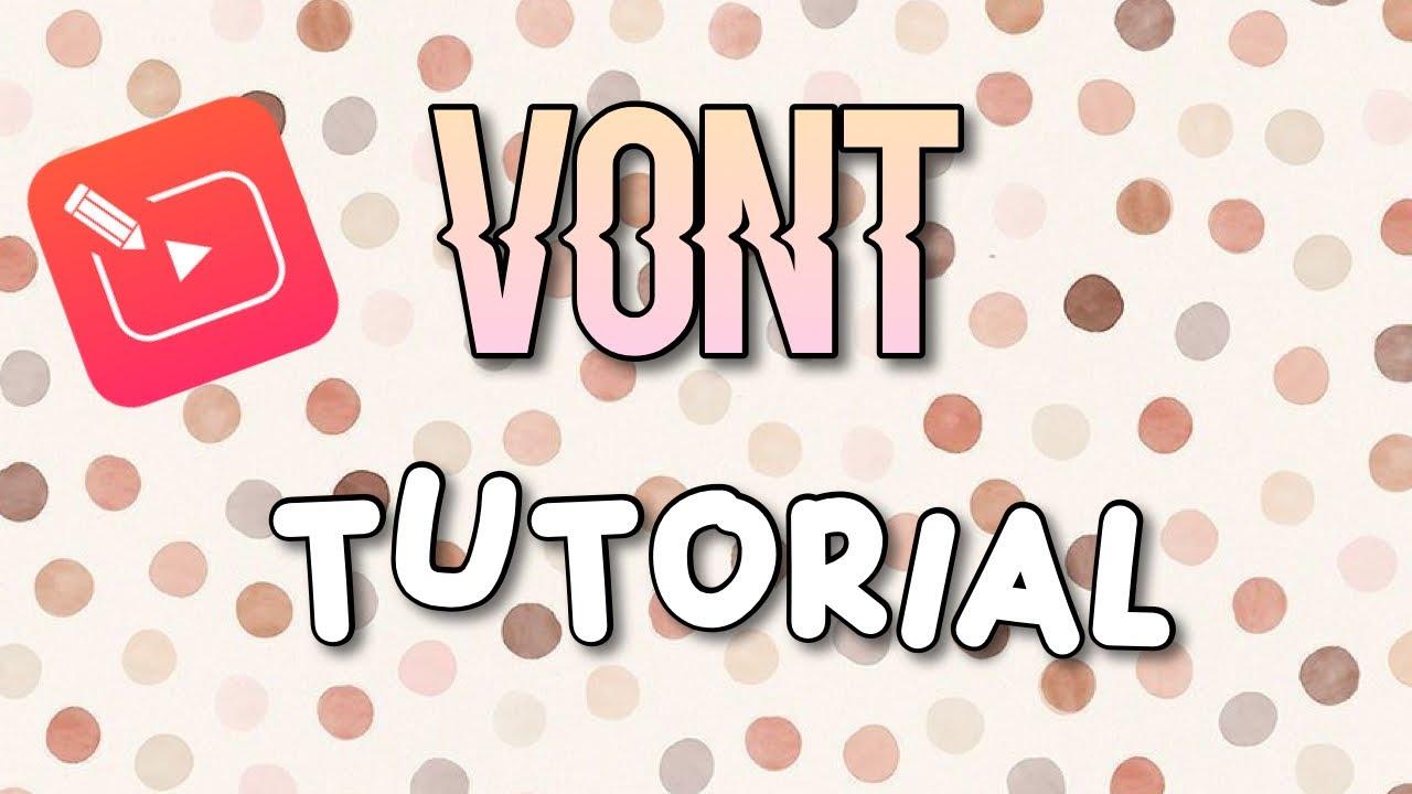 Download Vont app tutorial!! (get started with vont)