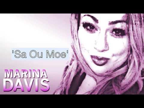 Marina Davis - Sa Ou Moe