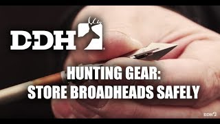Hunting Gear: Store Broadheads Safely | Innovation Zone @deerhuntingmag