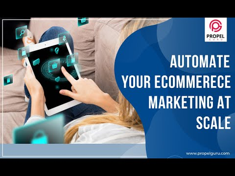 Automate eCommerce Marketing | Increase Your Business Scalability