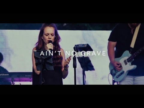 AIN'T NO GRAVE // From Bethel Music