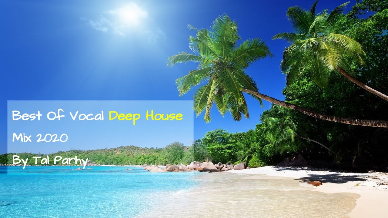 Download Deep House Mix 2020 | Best Of Vocal Deep House 2020 by Tal Parhy #1