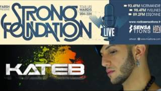KATEB - Freestyle STRONG FOUNDATION (part 2) - Radio Sensations