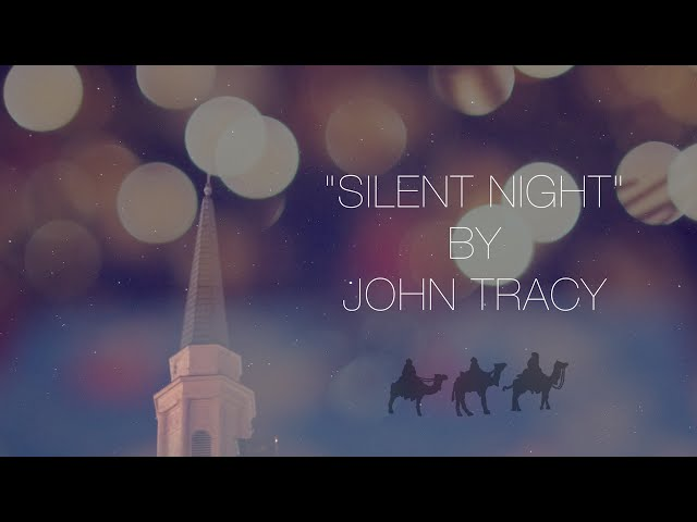 Silent Night - John Tracy (Official Music Video)