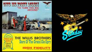 The Willis Brothers - Gonna Buy Me A Jukebox