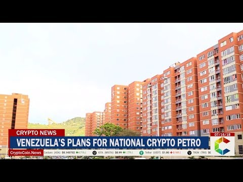 Venezuela's Plans for National Crypto Petro