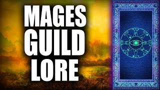 Skyrim - 5 Facts about the Mages Guild - Elder Scrolls Lore