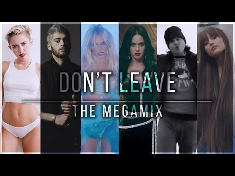"DON'T LEAVE | THE MEGAMIX [from ""Mash Of The Titans 6""]"