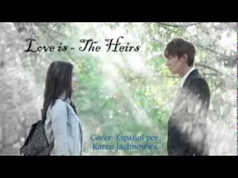 Love is - The Heirs  (Cover Español) Videos De Viajes