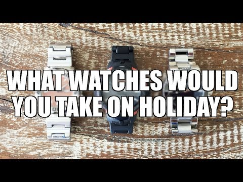 What Watches Would You Take On Holiday? - Perth WAtch Suppl #31