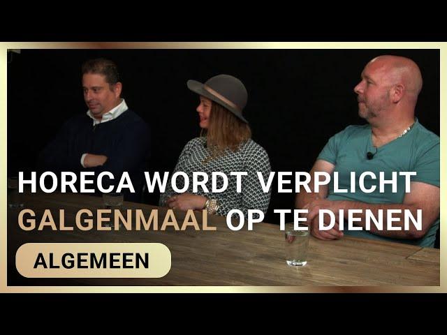Horeca wordt verplicht galgenmaal op te dienen - George van der Leeden en horeca-ondernemers