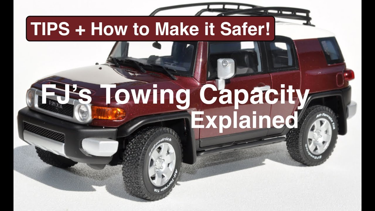 Towing Capacity Of FJ Cruiser Explained + What U0026 How Much Can I Tow With My FJ  Cruiser?