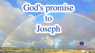 Gods Promise to Joseph ( Part 4)