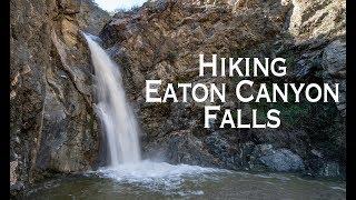 Hiking Eaton Canyon Falls in Pasadena