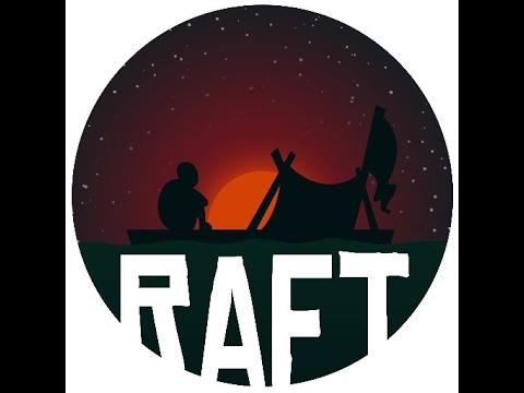 raft pt1, the adventure begins
