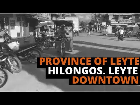 [Leyte Travel Guide] Province of Leyte | Hilongos, Leyte | Downtown