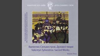 Three Spiritual Songs, Op. 8: III. Cherubic Hymn (2008)