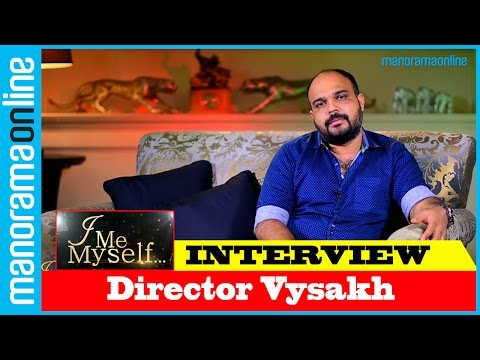 Director Vysakh | Exclusive Interview | I Me Myself | Manorama Online