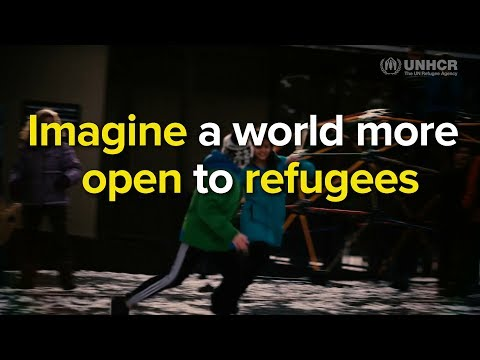 Imagine a world more open to refugees