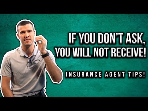 if-you-don't-ask,-you-will-not-receive!-[insurance-agent-tips]