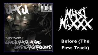 Watch Madd Maxxx Before video