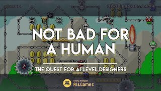 """Not Bad For A Human"": The Quest for AI Game Designers [GameCity 2015]"