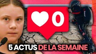Greta Thunberg contestée, Instagram supprime les likes, flyboard, sécheresse.. 5 actus de la semaine