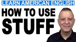 How To Use STUFF - English Vocabulary Lesson