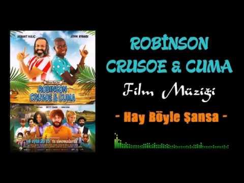 Robinson Crusoe & Cuma Film Müziği - Hay...