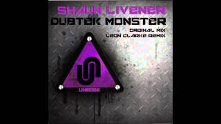 Shaun Livener - Dubtek Monster (Original Mix) [Universal Nation Recordings]