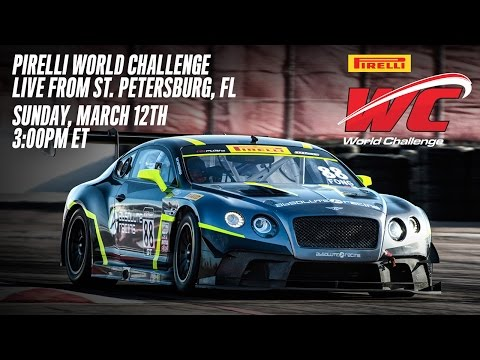 REPLAY: Pirelli World Challenge - GT/GTA/GT Cup Round 2 from St. Petersburg, FL