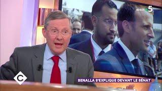 L'homme qui ne lâche pas Benalla ! - C à Vous - 19/09/2018