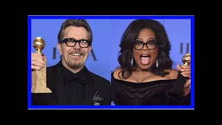 Gary Oldman, Oprah Winfrey winner at the Golden Globe Awards were dominated by sexual harassment sc