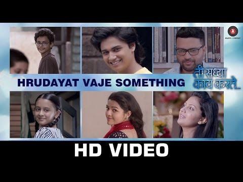Hrudayat Waje Something Marathi Songs Lyrics