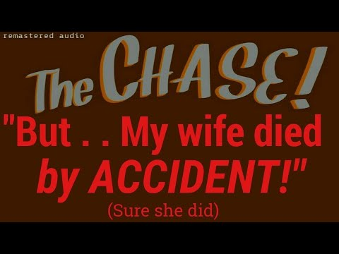 """But - My Wife Died by Accident"" (Yeah, right) • The CHASE! • [remastered audio]"