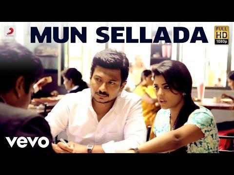 Manithan - Mun Sellada Lyric | Udhayanidhi Stalin, Hansika | Santhosh Narayanan