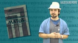 Poemas Escolhidos - Gregório de Matos - Análise Literária Gazeta do Povo
