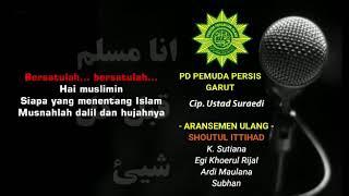 Download Mp3 Mars Pemuda Persatuan Islam  New Arrangement  Shoutul Ittihad