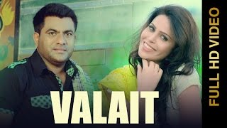 New Punjabi Songs 2016 || VALAIT || RANJIT RANA || Punjabi Songs 2016