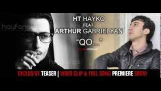 HT Hayko ft  Artur Gabrielyan